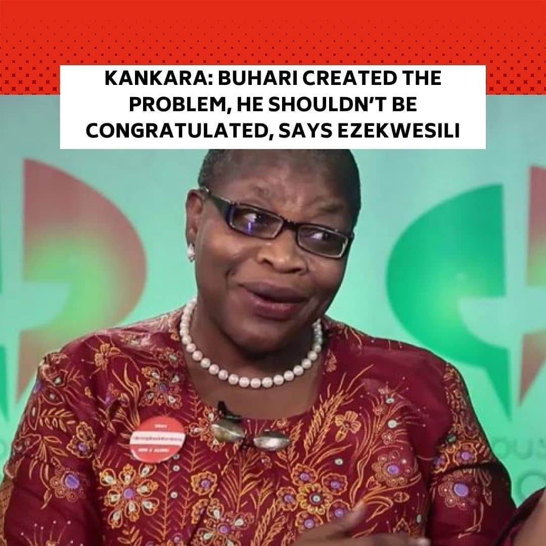"A former Minister of Education, Oby Ezekwesili, has alleged that the regime of the President, Major General Muhammadu Buhari (retd.), created the abduction of over 300 schoolboys from Government Science Secondary School, Kankara, Katsina State. . She said the President and his government should not be congratulated over the release of the schoolboys after six days in captivity. . Ezekwesili said this on Friday night during an interview with Channels Television monitored by The PUNCH. . The former minister, who is one of the Co-Conveners of the cgroup which led the demonstrations for the rescue of over 250 schoolgirls from Chibok in Borno State, said the Buhari regime must tell Nigerians exactly what happened in Kankara when gunmen on motorcycles attacked the school and abducted hundreds of students. . The abduction occurred some hours after the President arrived in Daura, Katsina on December 11 for a week-long private visit. . Katsina State Governor, Aminu Masari, however, announced on Thursday that 344 schoolboys were released by bandits in Zamfara State. . But while Nigerians delight in the news of the released schoolboys, Ezekwesili said Buhari should be disgusted with what happened. . She said, ""For us to congratulate a government that created a problem and said it solved it? We shouldn't be doing that. The society should learn how to hold people accountable. The President should be disgusted with what happened, not commending himself. What is he clapping for? Those children were put in harm's way. And now he said he's rescued them? Maybe the President sent the children on an excursion to terrorists so they can release children at will to him. . ""He needs to tell us exactly what happened with the Kankara kids. There is a problem. This country should not be taken for a ride by President Buhari and his government. This is very unbecoming and the whole world is laughing at us. They think we are jokers. Many countries didn't even bother to show that anything had happened in our country because they felt who are these people and what are they doing to themselves?"""