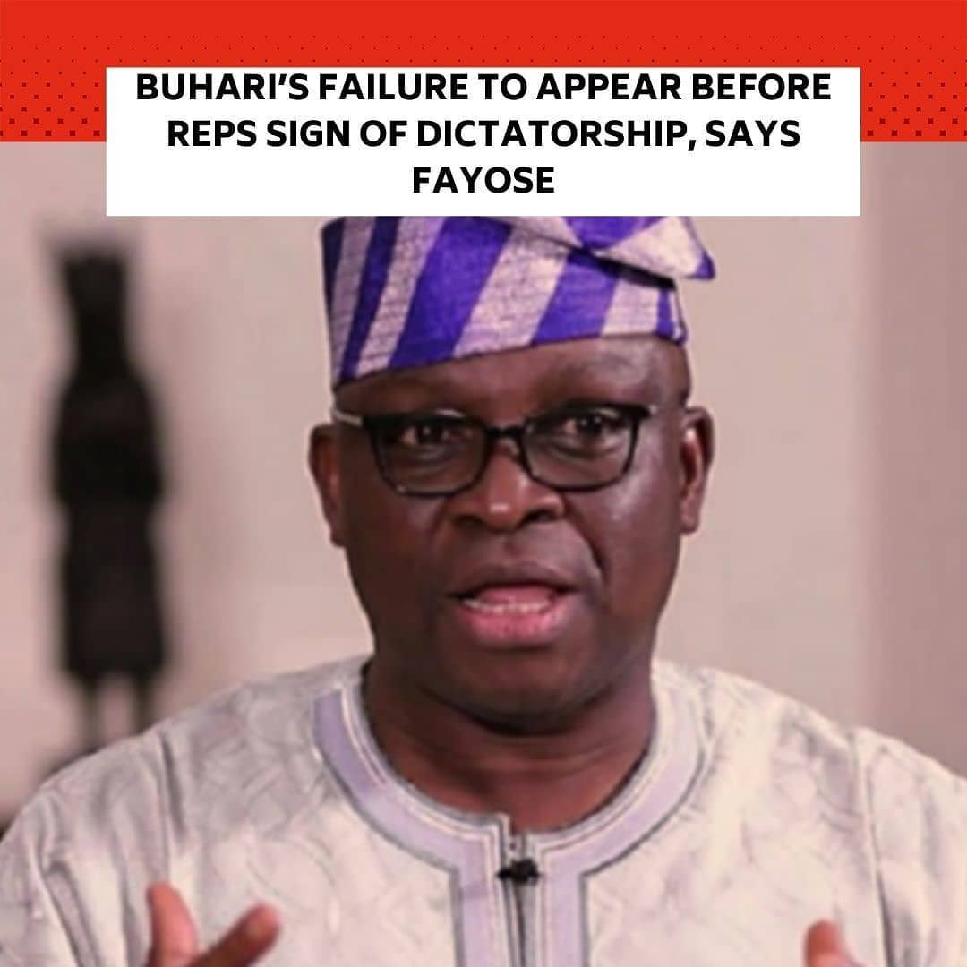 "Former Ekiti State Governor, Ayodele Fayose, has slammed the President, Major General Muhammadu Buhari (retd.), over his failure to appear before the House of Representatives on Thursday. . According to Fayose, the President showed the sign of 'a dictator' by shunning the invitation extended to him by the legislative arm of government over the insecurity challenges in the country. . ""I said it on December 1, that President Buhari won't honour the House of Reps' invitation on the worsening security situation in the country. Truly he didn't. . ""With a democratically elected President who does not have regard for other arms of government, how else do you describe a dictator?"" The ex-Ekiti State governor wrote on Twitter today. . He added that those who supported Buhari's ascension to power in 2015 should ""publicly apologise for misleading Nigerians"". . The PUNCH had earlier reported that the House of Representatives led by the Speaker, Femi Gbajabiamila, last week, invited Buhari over the rising insecurity and the killing of over 43 farmers by Boko Haram terrorists in Borno State. . An aide to the President, Lauretta Onochie, had also revealed that Buhari would appear before a joint session of the National Assembly on Thursday. However, reports began to filter in on Tuesday that the President had decided not to attend the meeting any longer. . The Attorney-General of the Federation and Minister of Justice, Abubakar Malami (SAN), also said Wednesday that the National Assembly lacked the power to invite the President to speak on security matters. . As of the time of filing this report, the Presidency was yet to offer any explanation over Buhari's absence at today's House sitting."