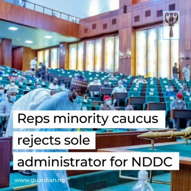 """House of Representatives minority caucus has rejected President Muhammadu Buhari's appointment of a sole administrator for the Niger Delta Development Commission (NDDC), describing it as a disservice to the Niger Delta region.  It urged President Buhari to inaugurate a governing board for the NDDC without further delay as required by the Act establishing the commission.  In a statement by the Minority Leader of the House of Representatives, Ndudi Elumelu (PDP Delta), described the development as """"a further pathway to deprive the people of the Niger Delta of the much-desired infrastructure development of the region.""""  MEANWHILE, the Ijaw Youth Council (IYC) has condemned the sacking of Prof. Daniel Pondei from the commission's Interim Management Committee (IMC).  While reacting to the removal of the Pondei-led IMC, Central Zonal Chairman of IYC, Comrade Clever Inodu, said the dismissal of Niger Delta persons from the leadership of the commission even on interim capacity was one two many and had impeded the development of the region. """