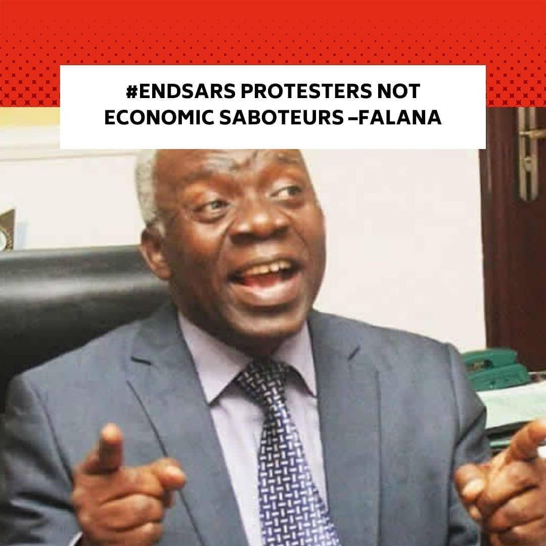 "Human rights lawyer, Mr Femi Falana (SAN), said on Thursday that EndSARS protesters were not economic saboteurs as suggested by the Chief Judge of the Federal High Court, Justice John Tsoho, on Tuesday. . Justice Tsoho had at the ceremony marking the commencement of the 2020/2021 legal year of the Federal High Court in Abuja on Tuesday, tried to justify the order issued by another judge of the court, Justice Ahmed Mohammed, freezing the accounts of 20 promoters. . He said three months the protests, the Central Bank of Nigeria kept filing applications in their hundreds to tackle deliberate attempts to ruin the economy through money laundering. . He added, ""So if it was the people that were involved in the activities under cover then it is unfortunate for people to begin to call and vilify the court making damaging allegations against the court."" . Asked to respond to the Chief Judge's attempt to link the protest promoters to economic sabotage, Falana said on Thursday that the protest promoters were not economic saboteurs but patriotic citizens. . Falana, who is a lawyer to the protesters whose accounts were frozen by the apex bank, recalled that the CBN Governor, Godwin Emefiele, held a virtual meeting with the promoters in the wake of the peaceful protests. . He said Emefiele resorted to obtaining ex parte order to freeze the accounts of the protest promoters after failing to convince them to call off the protest. . He said, ""Since the application of the 20 promoters seeking to quash the ex parte order freezing their bank accounts is pending before the Federal High Court presided over by the Honourable Justice R.A. Mohammed, I have persuaded our clients to refrain from joining issues with the Honourable Chief Judge over the controversial ex cathedra statement. . ""However, it is pertinent to state that the 20  were not sued as corporate bodies but as individuals whose names and bank accounts are listed in all the processes filed in the court by the Central Bank of Nigeria. --"