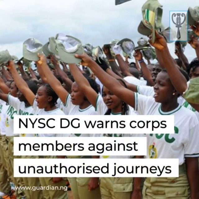 The Director-General of the National Youth Service Corps (NYSC), Brig.-Gen. Shuaibu Ibrahim, has cautioned the 2020 Batch 'B' Stream 1B prospective corps members deployed to Lagos State against embarking on unauthorised journeys during their service year.  Ibrahim gave the advice when he paid an official visit to the NYSC Lagos State Orientation Camp.  He said it would an offence for any corps member to travel outside his or her state of deployment without a written permission from the state co-ordinator.  The director-general, who also cautioned the corps members against misuse of social media, urged them to always verify the authenticity of what they hear before posting on social media platforms.  Besides, he advised the corps members to stay away from cybercrime and other forms of criminality that can put them in trouble, urging them to key into the NYSC Skills Acquisition and Entrepreneurship (SAED) programme meant to assist them become self-reliant and even employers of labour after their service year. 