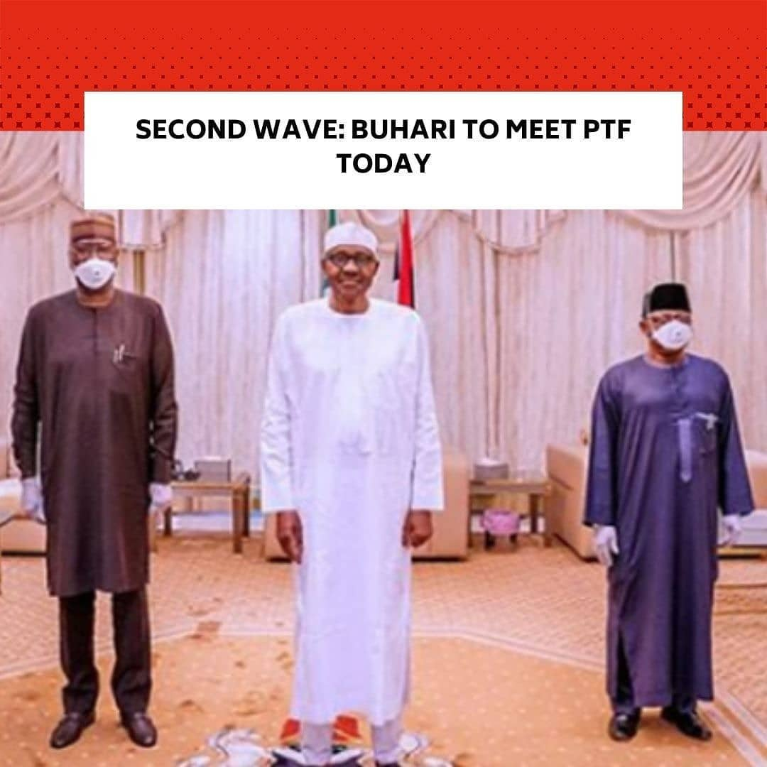 """The President, Major General Muhammadu Buhari (retd.), will on Tuesday afternoon, meet with members of the Presidential Task Force on COVID-19, the Presidency has said. . """"@MBuhari will meet with the Presidential Task Force on Covid-19 this afternoon,"""" @NGRPresident tweeted. . The meeting, which will hold at the Aso Villa in Abuja, comes at a time when Nigeria is battling the second wave of the coronavirus pandemic. . The PTF Chairman and Secretary to Government of the Federation, Boss Mustapha, had on Monday, announced fresh guidelines to curb the spread of the virus for the next five weeks. . He had announced the closure of all bars, night clubs, pubs and event centres, and recreational venues. . Also ordered to be closed included all restaurants, while schools would remain closed till at least till January 18, 2021. . The government also restricted guests at all informal and formal festivity events, including weddings, conferences, congresses, office parties, concerts, seminars, sporting activities and end of year events to 50 persons. . According to Mustapha, all government staff on grade level 12 and below are to stay at home for the next five weeks. --"""