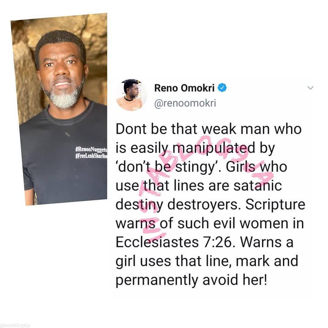 Girls who use the 'don't be stingy' line on men are are satanic destiny destroyers — Reno Omokri