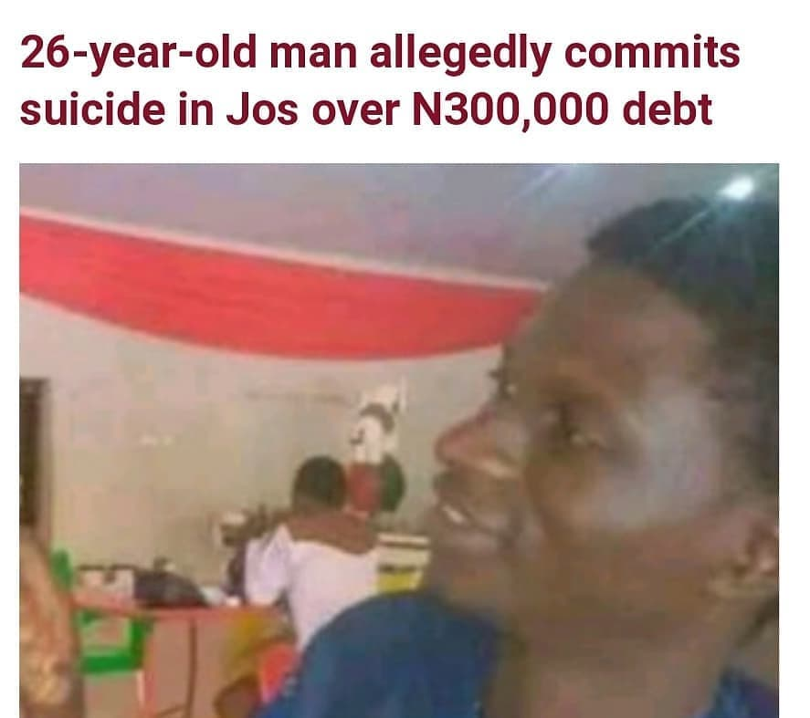 """A 26-year-old man identified as Sarki Abdul allegedly committed suicide in Plateau State by drinking a poisonous substance suspected to be sniper.  The incident happened at Dilimi area of Jos North on Sunday, February 21, two days after the Bauchi Poly graduatereportedly told his sister that he was fed up with the world.                         A source close to the family told Nigerian Tribunethat Sarkiborrowed a sum of N300,000 from his childhood friend to invest in his scrap businesswith a promise to pay the money back in three weeks time.  It was learnt that the deceasedran into a problem and could not pay back the money as promised but refused to tell hisfriend about his predicament.  According to the source, Abdul suddenly withdrew to himself and started acting in a strangely, adding that two days before he took the drastic step, he told his sister that he was fed up with this world and preferred to die.  Hours before his death, at about 10:45 am on Sunday, Abdul approached his friend again to tell him that he was duped in the process of investing the money into scrap business and pleaded with him to give him more time to pay him back.  """"After this encounter, he went to his shop which is adjacent to his friend's shop and drank a complete bottle of sniper and fell to the ground. He was taken to Ola Hospital where he was confirmed dead,"""" said the family source."""