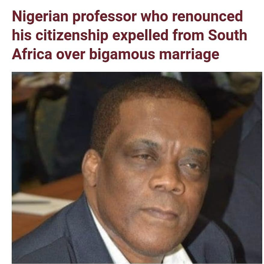 A Nigerian professor, Edwin Okey Chikata Ijeoma, who previously renounced his Nigerian citizenship, has been expelled from South Africa over bigamous marriage.   Ijeoma, a professor of public sector economics at the University of Fort Hare (UFH) in the Eastern Cape had his citizenship revoked by the Ministry of Home Affairs after he fraudulently relied on a bigamous marriage to a South African woman to obtain naturalisation and citizenship.   Prof. Ijeoma arrived in South Africa from Nigeria on a study permit in 1998 to pursue academic studies at the University of Pretoria. He obtained a PhD in economics in 2003.     According to DispatchLIVE, Ijeoma took home affairs on review to the Bhisho high court, but in a 2020 judgment the court held the minister had not erred in finding Ijeoma had made false representations about his marital status to the department or in determining his SA citizenship was null and void.   Acting judge Mickey Mfenyana has denied Ijeoma leave to appeal her ruling, stating another court will not differ from her finding that he was disingenuous, if not dishonest, and that there was no reason to interfere with the minister's decision.   The confirmation of the home affairs action rendering him an undesirable inhabitant of the country means Ijeoma, who previously renounced his Nigerian citizenship, has nowhere else to go.     Ijeoma was granted permanent residence in SA in the same year he graduated from Tukkies, having been exempted from immigration restrictions due to his marriage to a local woman two years earlier.   In 2005 he was granted SA citizenship through naturalisation but by 2007 he had divorced his South African wife, ostensibly because the couple was unable to conceive a child.   He was then joined in SA by a Nigerian woman, Anne Tomo. Home affairs officials were tipped off that Ijeoma had committed bigamy by marrying the SA woman after Tomo in her application for permanent residence, attached a copy of her 1993 marriage to him in Nigeria.   Officials said Ijeoma's sole mission in marrying the SA woman was to acquire citizenship.