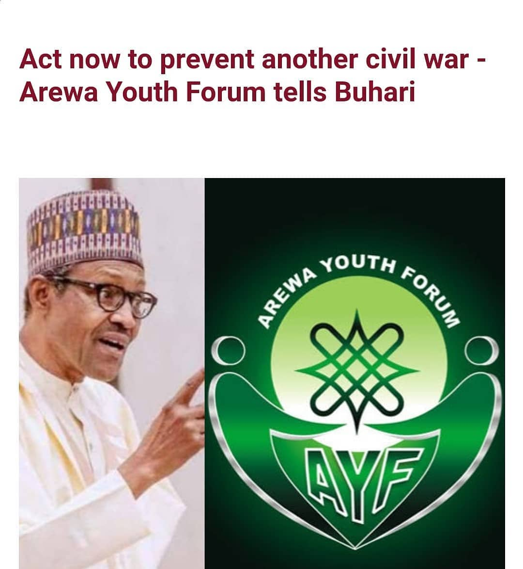"""Arewa Youth Forum (AYF) has urged the Federal Government to take urgent actions to douse the tension across the country caused by activities of armed Fulani herdsmen.  The group pointed out that another civil war could break out if the government doesn't act.  The northern youths said this in a statement signed by its National President, Alhaji Ibrahim Gambo Gujungu, Wednesday, Feb 17, in Kaduna.  They said: """"The Arewa Youth Forum is worried by the prevailing impasse and rising tension across the country precipitated by the quit notice given to Fulani herdsmen by the Ondo State Governor Rotimi Akeredolu and the actions that had trailed that incident.  """"As it stands, owning to the actions of non-state actors and inaction of state actors, mainly the Federal Government and the state governors, the country is fast drifting and action must be taken immediately to stem this drift.  """"After keeping silent for a long time, the Federal Government has, again, resorted to its usual rhetoric of issuing statements that over time had not made any impact on the situation of things in the country. Instead, the situation in the country has continued to deteriorate with each region looking within and resorting to self help as if the centre is no longer there.  """"It is in view of this that the AYF is calling on the Federal Government to immediately act, on behalf of Nigerians that voted them into power, to prevent another civil war in the country. Many citizens across the country are agitated in view of the prevailing situation.""""  According to the Arewa youths, unity of the country could only be achieved if government makes haste in dealing with insecurity, poverty, deprivation and endemic unemployment ravaging the people.  The statement continues: """"There is a serious need for synergy between the Federal Government and the states to achieve all these and many more. State governors should be told that government's inability to clamp down on criminals should not be an avenue to malign a w"""