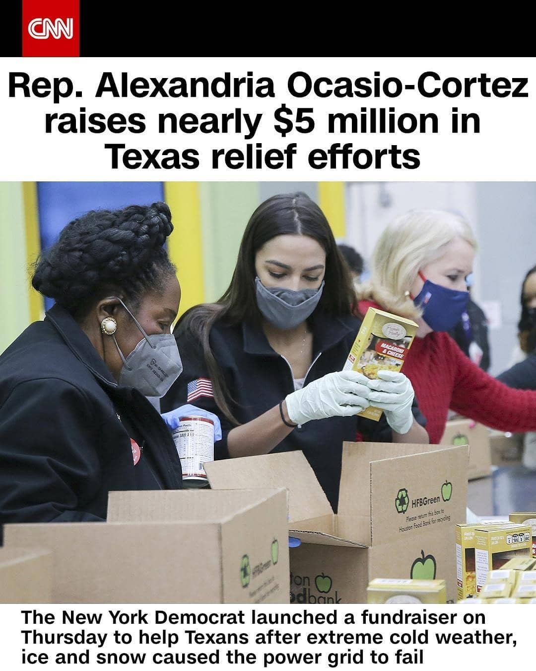 Democratic Rep. Alexandria Ocasio-Cortez had amassed $4.7 million in her fundraising efforts to help Texans hard hit by last week's winter storm as of Sunday evening, her press secretary Ivet Contreras confirmed to CNN. The New York Democrat launched her fundraiser Thursday after extreme cold weather, ice and snow caused the power grid managed by the Electric Reliability Council of Texas to fail, leading to rolling blackouts and a boil-water advisory for nearly half of Texas. The congresswoman's efforts come as Texas Sen. Ted Cruz, a political adversary, faces backlash — including from members of his own party — for flying to Cancun, Mexico, last week as many of his constituents were left without power or water. Tap the link in our bio to learn more.  (📸: Elizabeth Conley/Houston Chronicle/AP)