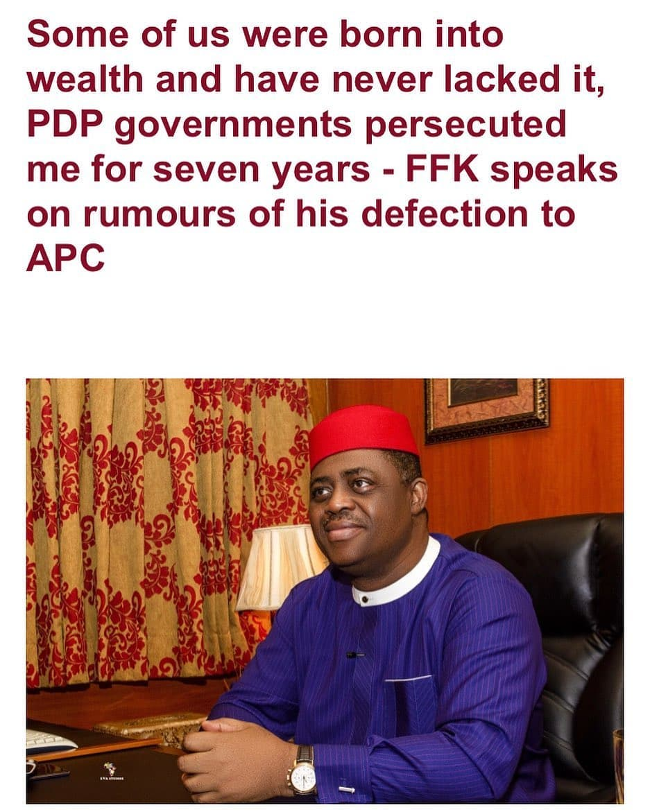 Former Minister of Aviation, Femi Fani-Kayode has again commented on rumours of his planned defection to the All Progressives Congress.      FFK in a Facebook post he shared, said he never told anyone he was joining APC neither did he say he was going to remain in PDP which he claimed prosecuted him for seven years and also tried to jail him.     The politician who described himself as the voice of the voiceless and warrior, also countered claims of speaking to two APC Governors because he was broke by stating that he was born into wealth and has never lacked it. He also disclosed that he has 55 domestic staff in his house and they all earn 70,000 naira and above per month.     He wrote;      THE LION THAT CANNOT BE CAGED  Over the last one week millions of Nigerians have expressed concern about which direction I am going politically and much has been said.  Some have gone out of their way to reach out to me and offered their counsel out of genuine love and concern.  Others have not reached out to me and have written or spoken out of ignorance, hate and malice imputing the worst motivations for actions which they claim I have purportedly taken.  This contribution is an attempt to provide answers to just a few of the oftentimes asinine and absurd assertions and observations that the latter group have made.
