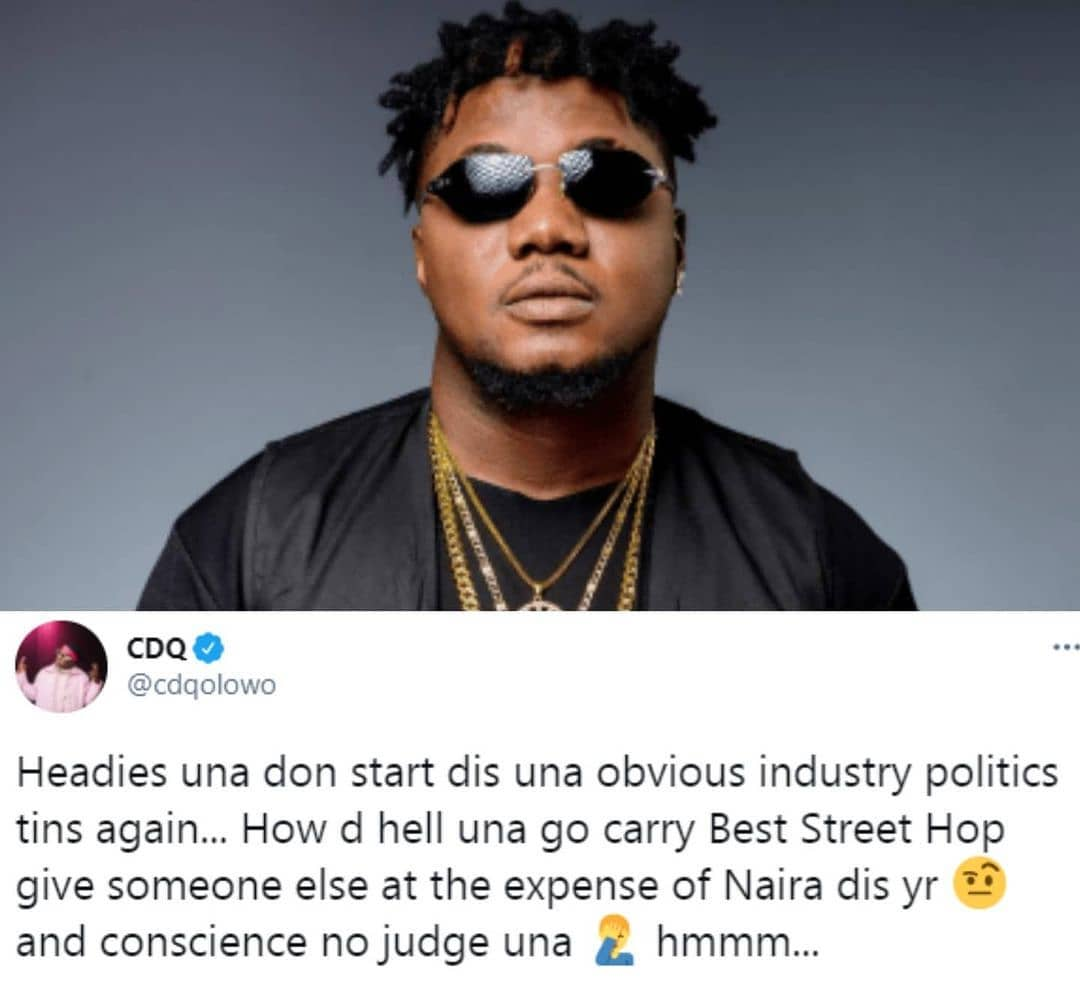 Headies has started this obvious industry politics again - CDQ slams award organizers after Mayorkun won Best Street Hop artiste category