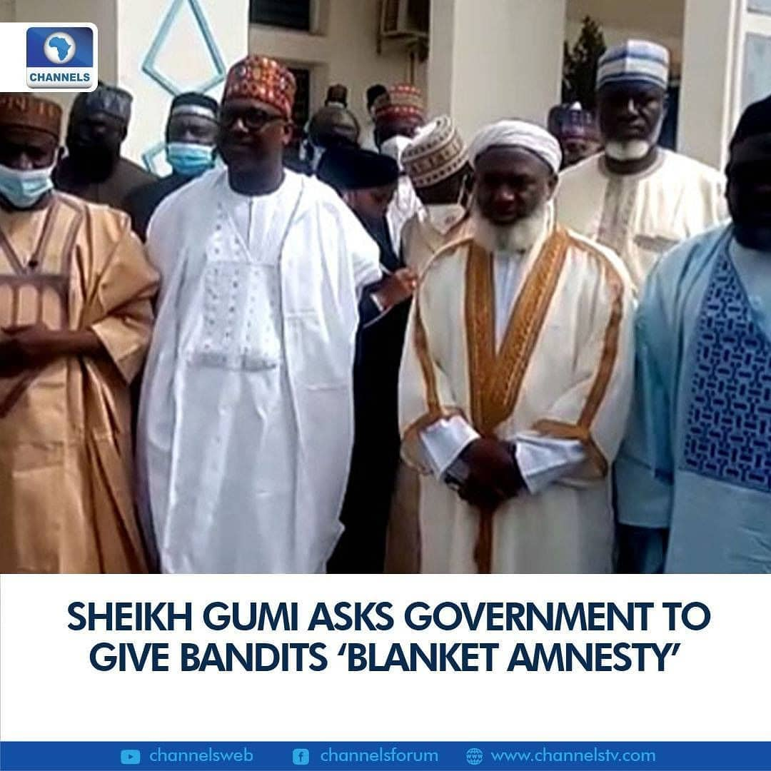 Islamic scholar, Sheikh Gumi, has called on the Federal Government to give bandits willing to make peace 'blanket amnesty' if the current security situation must be tackled.  The Islamic scholar disclosed on Friday while addressing journalist in Minna, Niger State capital.  This was after the cleric visited the camp of some bandits operating in Niger State.  He explained that some of the complaints of the bandits is that they were being killed and maimed unjustly.  Speaking concerning his discussion during his secret visit to the bandits, Sheik Gumi said there is a positive response from the bandits who are holding the Kagara school students and their staff captive.  He, however, did not state if the students have been released.  However, Governor Abubakar Bello is expected to brief journalists on the situation today.