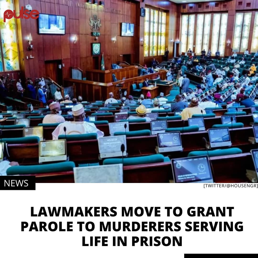 Lawmakers in the House of Representatives have passed for second reading a bill to provide parole for murderers serving life sentences. . The bill, which seeks to repeal section 40 of the Nigerian Correctional Service Act 2019, and establish a parole regime, was passed in a hastened process during plenary on Tuesday, February 23, 2021. . When the sponsor of the bill, Hassan Nalaraba, moved a motion for second reading, House Speaker, Femi Gbajabiamila, swiftly put it to a voice vote, and referred it to the House Committee on Interior. .