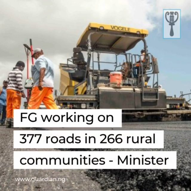 """The Minister of State for Budget and National Planning, Mr. Ikanade Agba, yesterday, said the Federal Government was working on 377 roads in 266 rural communities across the country.  Agba disclosed this while inspecting the progress of work on the 7.5 km Nsukka-Lejja-Igbo-Etiti Road in Enugu State.  The minister said the Federal Government had approved N34b for projects, which were part of its Economic Sustainability Plan against the extreme impact of the Coronavirus.  Agba said the Federal Government also released another N60b to the Federal Roads Management Agency (FERMA) for the rehabilitation of failed portions of major highways across the country.  According to him, the country witnessed a shortfall in staple food supply during the pandemic, which invariably was responsible for increase in food prices.  He said it was unacceptable that farmers in the rural areas were recording 50 to 60 per cent post-harvest losses, due to the bad roads.  """"The President is very concerned about the livelihood of people in rural areas, and he is concerned that 60 per cent of what you produce get spoilt.  """"That was why during the pandemic, food became a problem and he now decided to encourage our farmers by embarking on these projects to link your communities to urban centres.  """"Our target is to record 100 per cent post-harvest success without necessarily increasing hectarage, and to achieve this, we must improve infrastructure within the agricultural corridor,"""" he said. """