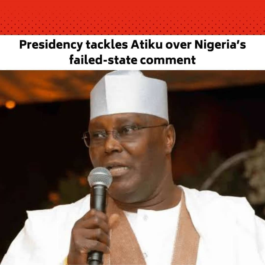 """A former Vice President, Atiku Abubakar, has expressed fear about some economic indices suggesting that the country is slipping into a failed state. .  The statement signed by him is titled, 'World's Highest Unemployment Rate: Time To Help This Government, Help Nigeria."""" .  Atiku lamented that his earlier warnings to the regime of the President, Major General Muhammadu Buhari (retd.), were ignored.  He said, """"In a situation where we are simultaneously the world headquarters for extreme poverty, the world capital for out-of-school children, and the nation with the highest unemployment rate on earth, there is a very real and present danger that we might slip into the failed states index – God forbid!"""" .  He attributed the cause of the nation's current predicament to the decision by the All Progressives Congress-led regime to abandon """"the people-centred leadership and free trade and deregulatory policies"""" of the former President Olusegun Obasanjo administration. .  Atiku said, """"Even with the paucity of funds, we continue to ramp up government involvement in sectors that ought to be left to the private sector, with the latest being the ill-advised $1.5bn so called rehabilitation of the Port Harcourt refinery that has failed to turn a profit for years. .  """"What this government must realise is that the unprecedented insecurity Nigeria is facing is the result of youth unemployment. .  """"Idleness is the worst feature of unemployment because it channels the energy of our youth away from production and towards destruction, and that is why Nigeria is now the third most terrorised nation on earth."""" . He said, """"If we can get the 13.5 million out-of-school Nigerian children into school, we will turn the corner in one generation. . """"If we do not do this, then the floodgates of unemployment will be further opened next year, and in the years to come. .  Meanwhile, the Special Adviser to the President on Media and Publicity, Femi Adesina, says about 30 million Nigerians were unemploye"""