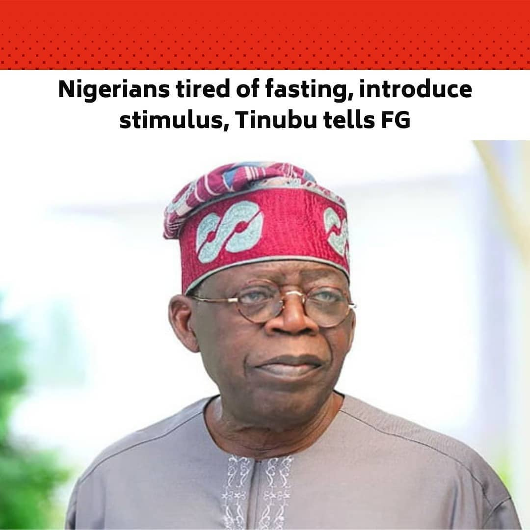 """A national leader of the All Progressives Congress, Asiwaju Bola Tinubu, says Nigerians are tired of fasting, adding that the Federal Government must introduce a stimulus package rather than preaching austerity.  Tinubu said this at the 12th Bola Tinubu Colloquium held in commemoration of his 69th birthday in Kano on Monday.  Speaking at the event with the theme, 'Our Common Bond, Our Common Wealth: The Imperative of National Cohesion for Growth and Prosperity,' the former governor of Lagos said the United States had released a stimulus package of $1.9tn to its citizens and more was on the way, adding that such was the way to go.  He stated, """"It is time to put stimulus in place. This is no time for austerity. I hope you listen carefully. This is not the time to constrain the economy. This is the time to create the opportunity.  """"If you hear America spending $1.9tn and they are not looking back and they are still asking for $3tn for infrastructure and renewal and creating jobs and your own unemployment rate is 33 per cent and you ask us to keep on fasting. We are not fasting any more.  """"We have been fasting for many years. I hope the National Assembly; I hope the President himself will not pay attention to austerity.""""  He noted that the high rate of unemployment had made banditry and terrorism attractive to the youths.  He urged the Federal Government to recruit at least 50 million youths into the Nigerian Army to boost Nigeria's fight against terrorism, banditry and all forms of internal and external security threats confronting the nation.  The APC leader said, """"We are under-policed and we are competing with armed robbers and bandits to recruit from the youths who are unemployed – 33 per cent unemployed?"""" Recruit 50 million youths into the army.""""  The APC chieftain, while reacting to statistics by the National Bureau of Statistics that over 23 million Nigerians are jobless, also urged the government to create jobs for youths in the agricultural value chains.  He sa"""