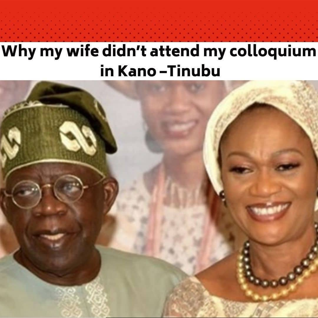 "All Progressives Congress chieftain, Bola Tinubu, on Monday, explained that his wife, Oluremi Tinubu, was not present at the 12th colloquium to celebrate his 69th birthday in Kano State because she was dealing with guests at his Bourdillon residence in the Ikoyi area of Lagos State. . Oluremi is the former first lady of Lagos State and currently a senator representing Lagos Central Senatorial District at the Nigerian National Assembly. . The APC stalwart said, ""My wife is dealing with the crowd now in Bourdillon and she is probably not even watching (online) but without her permission, I couldn't be here, without her collaboration, I won't have peace to be standing here before you. Very gracious woman."" . The colloquium held in Kano, was themed, 'Our Common Bond, Our Common Wealth: The Imperative Of National Cohesion For Growth And Prosperity'. . The event was virtually attended by the President, Major General Muhammadu Buhari (retd.), who chaired the occasion and restated the essence of a One Nigeria. . The colloquium was also virtually attended by the Vice-President, Yemi Osinbajo; House of Representatives Speaker, Femi Gbajabiamila; Senate President, Ahmad Lawan; amongst others, whose itineraries were disrupted by poor weather from the Abuja airport to the Kano airport. . Tinubu, who appreciated his host and Kano State governor, Abdullahi Ganduje, said by hosting the event in the north-west state, he and the governor have demonstrated that a firm Nigeria is possible, going forward. --"