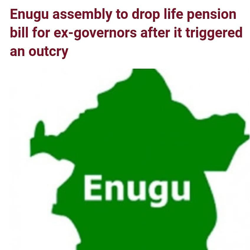 """The bill seeking life pension for former governors of Enugu state is undergoing a major reconsideration by the state house of assembly.   This is coming after protesters stormed the assembly complex at about 11 am on Tuesday March 16, demanding that the bill should be withdrawn.  The executive bill titled 'Enugu State Gubernatorial Pensions Bill 2021', grants at least 900 percent of a governor's annual salary as monetary entitlements for the former occupants of the office every year after leaving office.  It also has provisions for major expenses an ex-governor can incur in his/her life, including financial responsibility for burial.   Former Governor's wife are also entitled to N12 million as annual medical allowance.  Speaking at the plenary today March 16, speaker of the house Edward Ubosi said the lawmakers will """"thoroughly go through it (the bill) to enable them to delete and add necessary sections to it.""""  Majority leader of the house, Ikechukwu Ezeugwu on the other hand said the assembly will be guided by the views of their constituents when reconsidering the bill.  Ezeugwu who also disclosed that a public hearing will be held to ensure all opinions are considered, denied claims of the assembly being a """"rubber stamp"""" legislative arm for Governor Ifeanyi Ugwuanyi."""