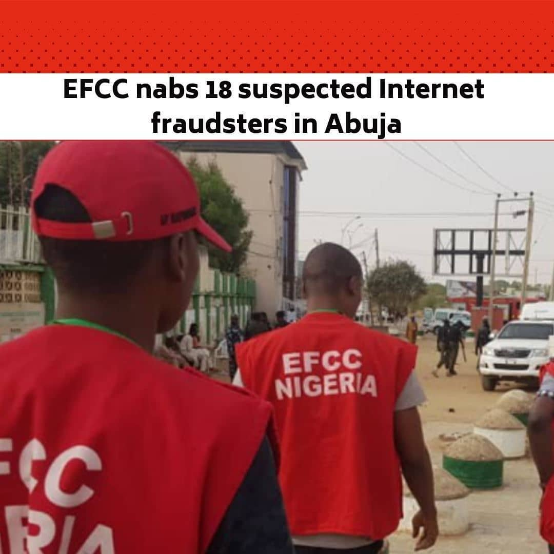 The Economic and Financial Crimes Commission has arrested 18 suspected internet fraudsters at a hideout in Gwarimpa and Dawaki Extension, Abuja. . The arrest was sequel to credible intelligence obtained by the Commission on their alleged criminal activities. . The suspects are: Akpotegho Profit, 20; Aseimo Prince, 21; Ekhaguere Favour,19;  Ekhaguere Esewi, 25; Kelvin Ekhaguere, 25; Temola Adex,25; Ezuzu Happiness, 21and Ekhiyokwo Emmanuel, 25. . Others are Mena Ejife Emmanuel, 25; Clement Ifietekhai, 29; Babatunde Ilori, 35; Ejoor Joseph, 22; Okunuwe Frank Durkio, 22; Agbaga Kelvin, 22; Ajayi Kehinde David, 25; Akinwale Taiwo, 30; Joseph Henry Junior, 25 and Agbaje Opeyemi, 31. . A statement on Monday, by the EFCC spokesman, Wilson Uwujaren, titled, ''18 suspected Internet fraudsters arrested in Abuja, three in Niger,' said items recovered from the suspects include six exotic cars, 26 mobile phones,11 laptop computers, flash and hard drive, three international passports, and six handbags. --