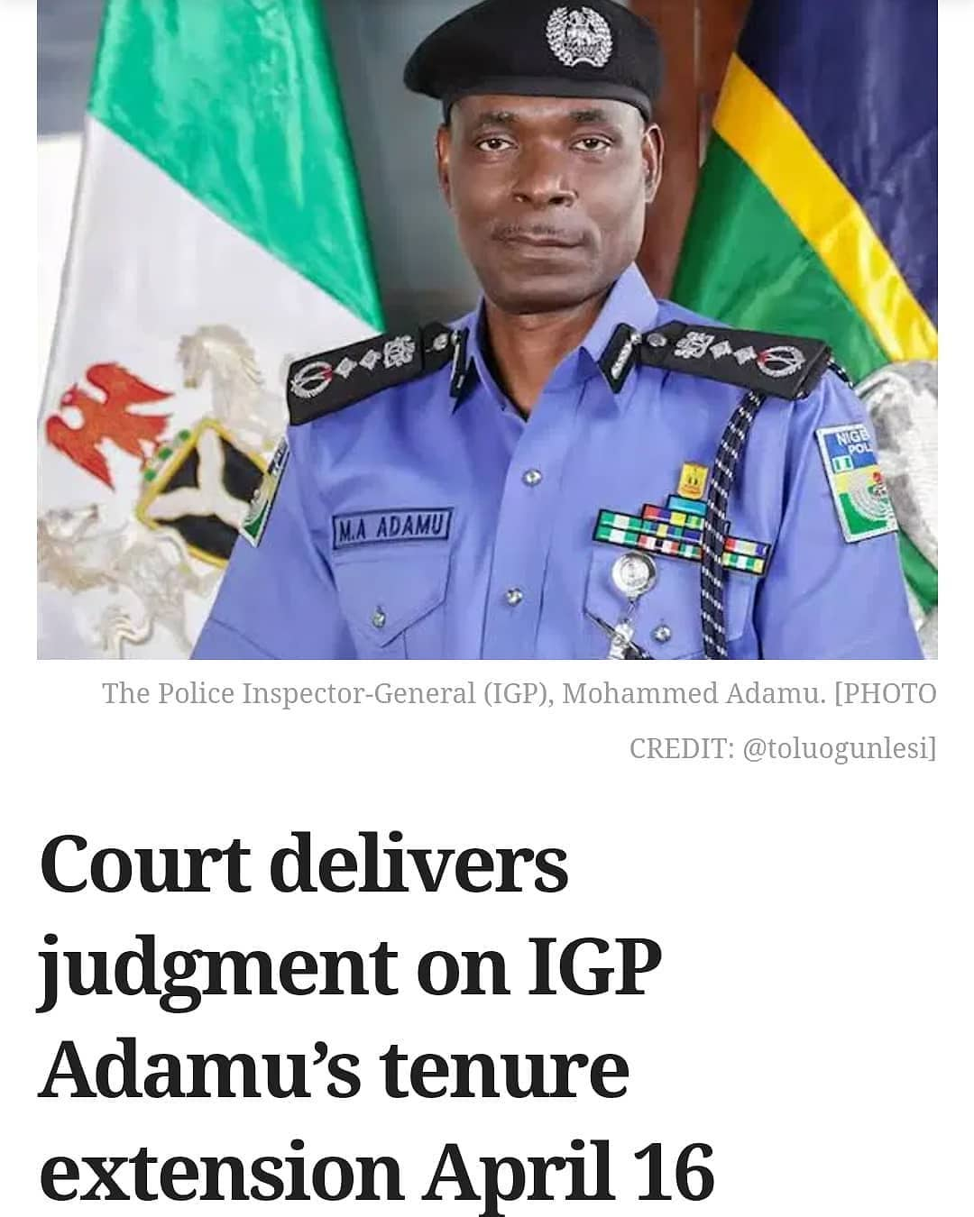 """The Federal High Court, Abuja, on Tuesday fixed April 16 for judgment in the suit seeking the challenging the extension of the tenure of the Inspector-General of Police (IGP), Mohammed Adamu  The judge, Ahmed Mohammed, fixed the date after parties to the case adopted their written addresses.  The plaintiff's lawyer, Ugochukwu Ezekiel, and the counsel for Mr Adamu, Alex Izinyon, a Senior Advocate of Nigeria, informed the court on Tuesday that they were ready for the hearing of the suit having successfully served the 4th defendant with their processes.  Adopting his addresses, the plaintiff's lawyer, Mr Ezekiel, said """"We rely on all the affidavits and exhibits attached and urge the court to grant the reliefs and answer the questions in favour of the plaintiff.""""  Similarly, Mr Izinyon urged the court to uphold the preliminary objection of his client in response to the plaintiff's written address and dismiss the suit.  PREMIUM TIMESreportedhow Mr Adamu, President Muhammadu Buhari and the Attorney-General of the Federation (AGF), through their lawyers, argued that the IGP couldremainin office till either 2023 or 2024.  A lawyer, Maxwell Okpara, filed the suit following the decision of PresidentMuhammadu Buharito extend the tenure of Mr Adamu as Inspector-General of Police by three months after his retirement on February 1.  Mr Okpara's contention was that by virtue of Section 215 of the 1999 Constitution and Section 7 of the Nigeria Police Act, 2020, Mr Adamu could not continue to function as the IGP, having retired as a serving member of the force.  Mr Opara sought among others in his suit, an order directing Mr Adamu to stop functioning as the IGP."""