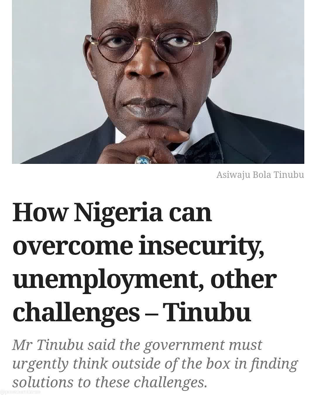 """The national leader of theAll Progressives Congress,Bola Tinubu, has outlined solutions to unemployment, insecurity, and other issues bedevilling the current administration.  Speaking at the opening of the 2021 annual Arewa House Lectures, which he chaired on Saturday in Kaduna, Mr Tinubu called on the Federal Government to invest massively in job creation.  The lecture was on """"Reduction of the Cost of Governance for Inclusive Growth and Youth Development in Northern Nigeria in a Post- COVID-19 era"""".  He said the government must urgently think outside of the box in finding solutions to the challenges posed by unemployment.  According to him, the frustration and despair among the youth were largely caused by chronic poverty and breakdown in social institutions.  """"Building vital infrastructure such as irrigation and water catchment systems will help agriculture, arrest desertification and provide jobs.  """"Another readily available area primed for investment is the agro-allied industry which, for the northern region is particularly advantageous,"""" he said.  Mr Tinubu added that government must implement a national industrial policy to encourage key industries to begin to employ the country's growing population.  Herders/Farmers crisis  On the herder/farmer dispute, the former Lagos State Governor said the government """"must appreciate that martial security measures alone will not suffice"""".  """"Problems that are essentially of an economic origin must also have an economic solution.  """"Enhanced security may be the necessary first step, but it cannot be the only step.  """"We cannot resolve this problem by holding on to one-dimensional answers. We must all be dispassionate in our search for solutions.  """"These challenges are multi-faceted and so the solutions must be.  """"The issue of insecurity, unemployment and extremism has many things to do with governance, over time."""
