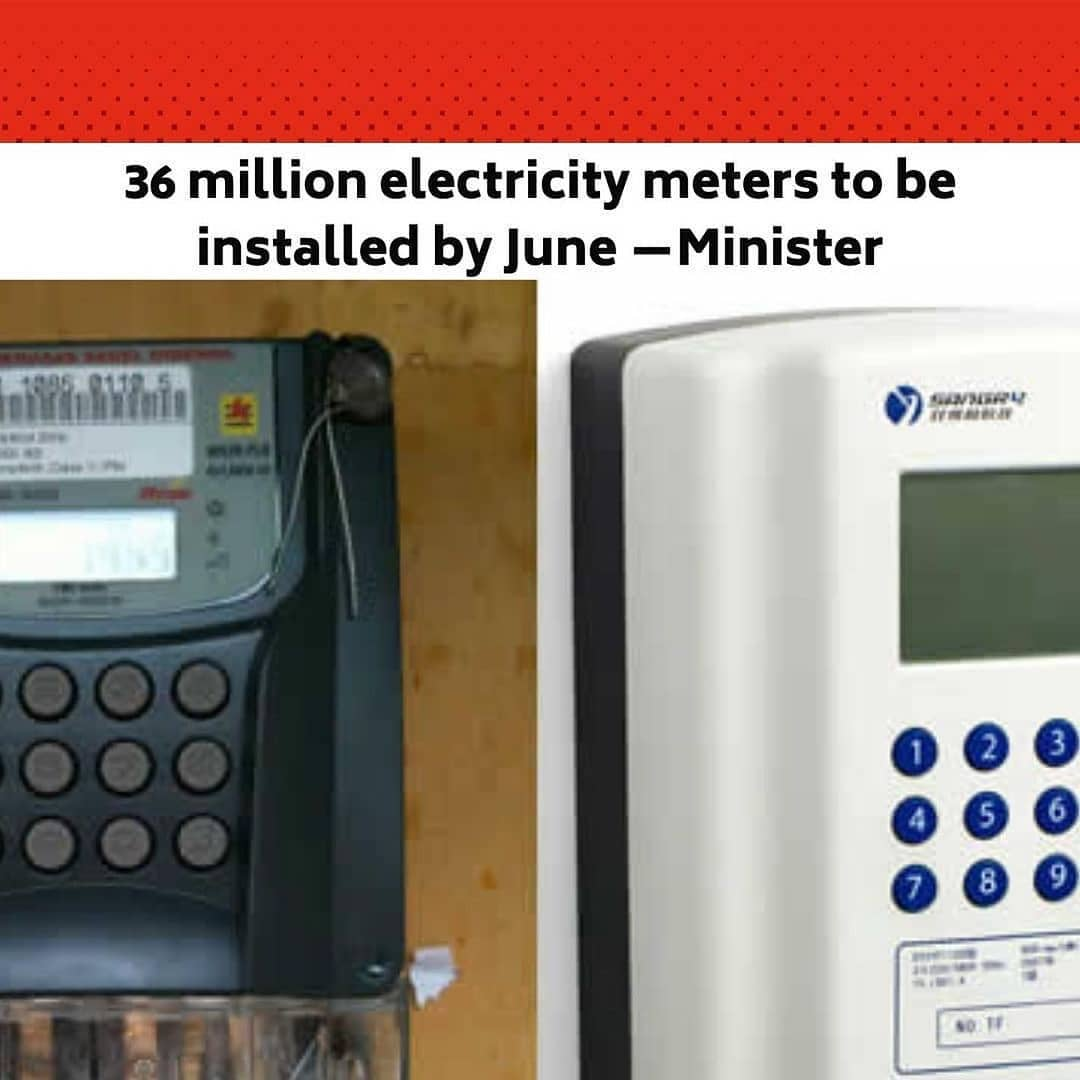"""The Nigeria Electricity Management Services Agency, the Federal Government agency mandated to certify electricity meters imported into the country have been directed by the President, Major General Muhammadu Buhari (retd.), to ensure the installation of 36 million meters nationwide by June 2021. .  Minister of State for Power, Goddy Jedy-Agba, disclosed this on Friday, after inspecting the meter testing facility of NEMSA, in Enugu, which is billed for commissioning in six to eight weeks time. .  He said, """"I came to inspect what is going on and to know the position regarding the meter testing facilities we are going to have here in Enugu. .  """"I came also to see what has been done and the preparation toward commissioning of the office and I am satisfied with the plans so far."""" .  Jedy-Agba said that the office was mandated to ensure that meters imported into Nigerian met the country's standard. .  """"We import meters and not manufacturing and our facilities here will be used to test the meters, to ensure that they meets what Nigerians require. It is after the testing and satisfying our standards that the meter will be installed. .  """"This is an Agency that is responsible for installation and the President has given the mandate that 36,000,000 meters must be installed by the end of June,"""" the minister said. --"""
