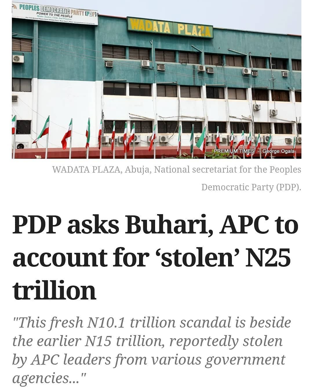 """The Peoples Democratic Party (PDP) has again accused the All Progressives Congress (APC) of stealing N10.1 from the national treasury despite its acclaimed shortage of funds to finance the 2021 budget.  While President Muhammadu Buhari-led administration has often pointed to fall in oil price as the reason for Nigeria's rising debt profile, the PDP said the administration is encouraging corruption.  Without naming a source or evidence, the PDP, in a statement issued on Monday, said N9.6 trillion ($20 billion) and another N500 billion belonging to the Treasury Single Account (TSA), have been """"allegedly diverted to APC interests"""".  """"This fresh N10.1 trillion scandal is beside the earlier N15 trillion, reportedly stolen by APC leaders from various government agencies, including the stealing of N9.3 trillion as detailed in the leaked NNPC memo, bringing the sum looted in these cases to N25.1 trillion,"""" the party spokesperson, Kola Ologbondiyan recalled.  Mr Ologbondiyan said the volume of corruption cases filed against officials of the current administration was a clear indication that Nigeria had been seized by """"ferocious economic brigands in very high places"""",  The statement said, """"under the APC, our nation has become one of the most corrupt countries in the world, having dropped 13 places since 2015 and plunging to a putrid 149th place on the corruption perception index as released by Transparency International (TI).  """"Only recently, Nigerians were shocked by revelations that trillions of naira meant for purchase of arms to defend our nation could not be traced.  """"The PDP invites Nigerians to note that the Buhari Presidency and the APC has not been able to account for the N15 trillion earlier reportedly looted from various agencies of government, including the stolen N9.3 trillion NNPC fund, the N1.1 trillion worth of crude stolen with 18 unregistered ships as well as various oil subsidy sleaze."""