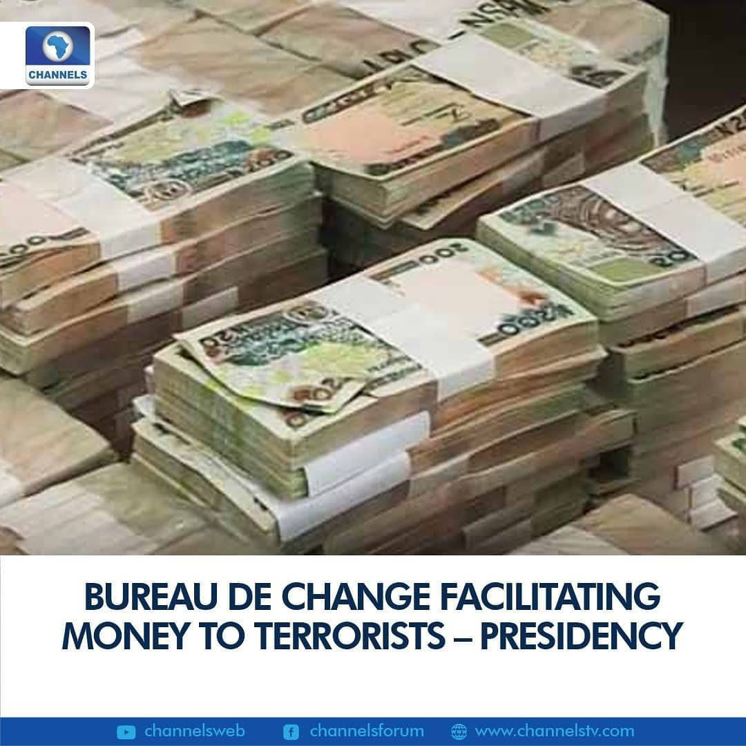 """The Presidency on Tuesday said it has identified Bureau De Change (BDCs) facilitating money to terrorists, insisting that people will be shocked when details of the investigation on how the sums of money were transferred to the group will be fully disclosed.   Mister Shehu said the government will soon make public the names of those who are behind these evil acts.  """"Bureaus de change are facilitating money to terrorists. We have already worked with the UAE,"""" a presidential media aide, Garba Shehu said during an interview on Channels Television's Politics Today on Tuesday.  """"Convictions have been achieved of Nigerians who are transferring money to Boko Haram terrorists and this also happens domestically. And I tell you that by the time we finish this investigation, the shocking details will surprise many Nigerians.""""   He also said places of worship are used to harbour killers of security agents in the country, assuring that heads of intelligence agencies are working on it.  """"It is shocking to many Nigerian that places of worship and farmland are places where killers of policemen, naval officers and military are being harboured.  This discovery will shock you. But this is going on all over the country,"""" the Senior Special Assistant, Media and Publicity to the President, noted.  """"The new Service chiefs are working with the Inspector General and heads of intelligence agencies and there is a clear lead."""""""