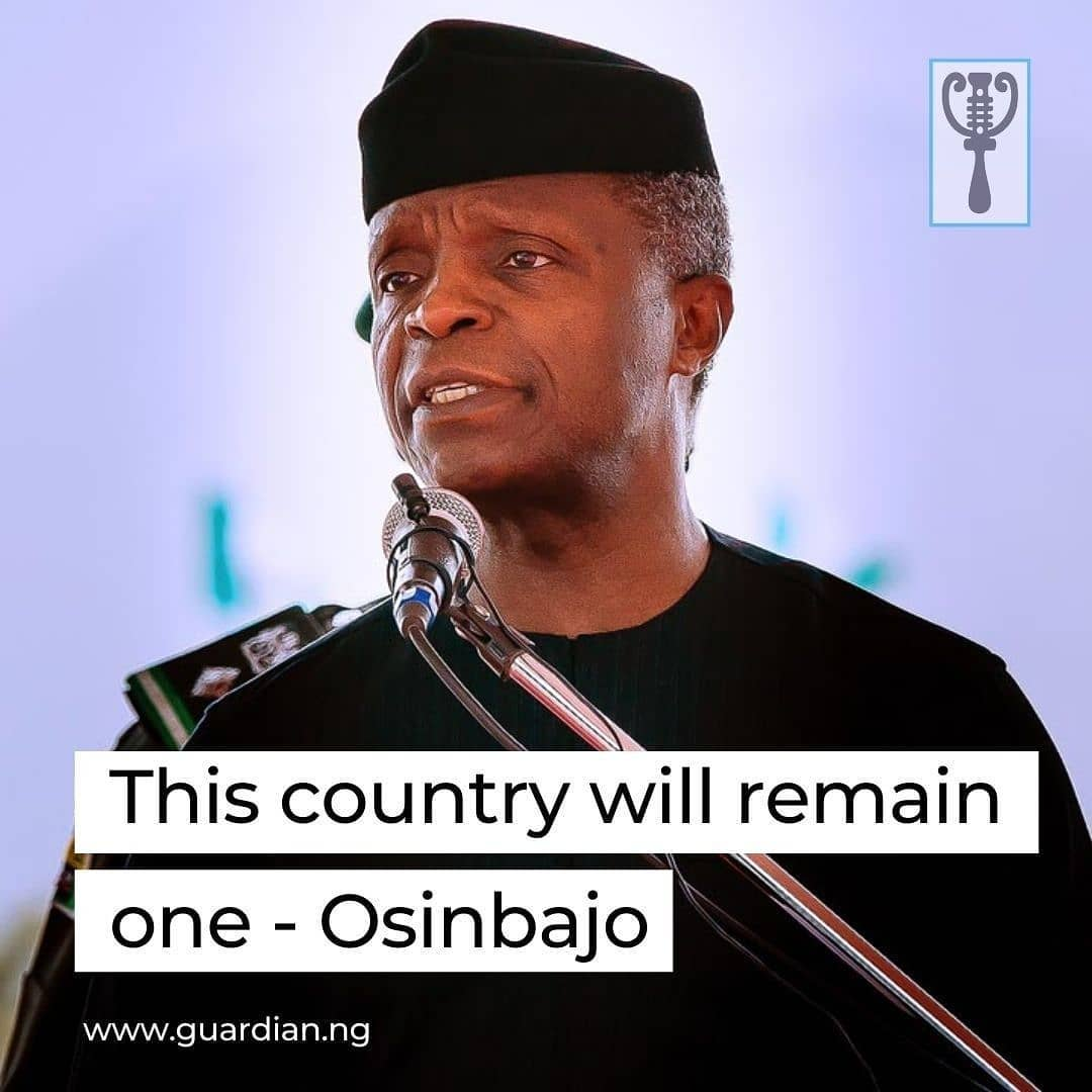 """Vice President Yemi Osinbajo, yesterday, stated that those expecting Nigeria's survival outnumber those wishing its disintegration.  He added that chances were that God would hear the requests of those petitioning for the nation's survival.   Speaking at the palace of Emir of Gombe, Alhaji Shehu Abubakar, during his official visit to the state for the 27th Micro Small Medium Enterprise Clinic, the Vice President submitted: """"This country will remain one.  """"Those praying for Nigeria's break up will not succeed because those praying against such are more in number,"""" he insisted.  Osinbajo commended Governor Inuwa Yahaya administration for infrastructure renewal, road construction, agriculture and the health sector.  On his part, Inuwa described the Vice President's visit as special because """"when he visited the state during campaign days in 2019, so much has taken place that has transformed the state due to his administration."""" """
